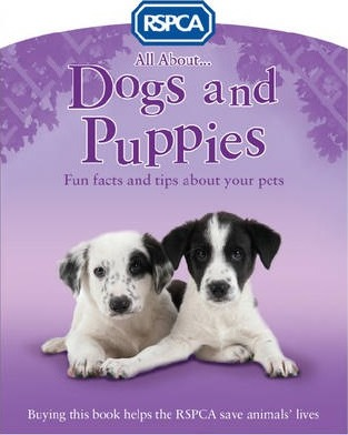 All About Dogs And Puppies Anita Ganeri 9781407134925