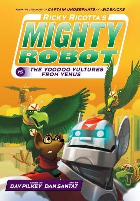 Ricky Ricotta's Mighty Robot vs The Video Vultures from Venus