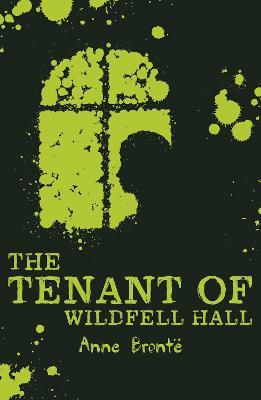 The Tenant Of Wildfell Hall Anne Delete Bront