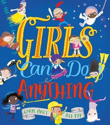 Girls Can Do Anything!