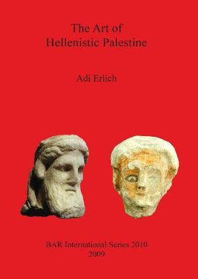 The Art of Hellenistic Palestine