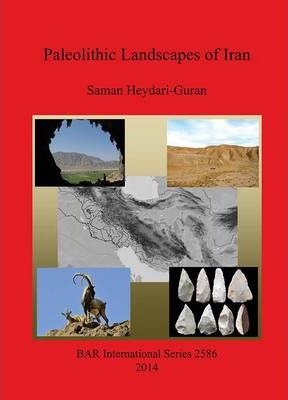 Paleolithic Landscapes of Iran