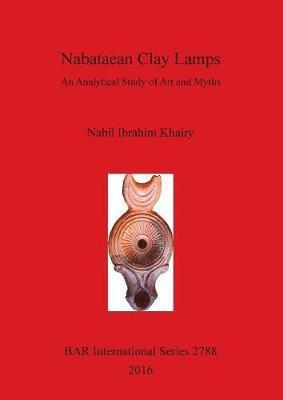 Nabataean Clay Lamps: An Analytical Study of Art and Myths