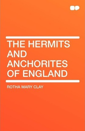 The Hermits and Anchorites of England