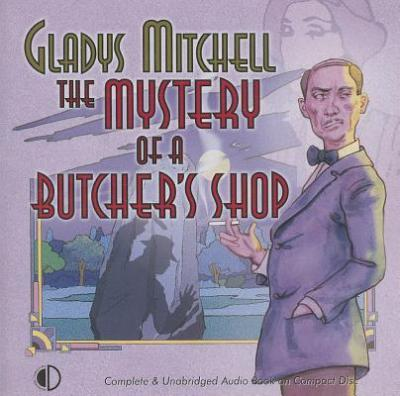 The Mystery Of A Butcher's Shop Cover Image