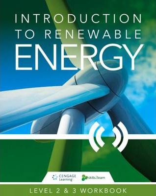 Introduction to Renewable Energy: Skills2Learn Renewable Energy Workbook