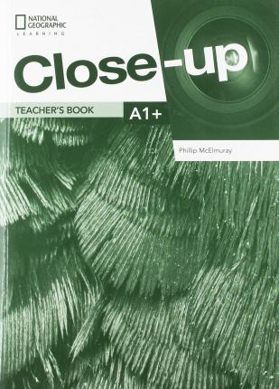 Close-Up A1+ Teacher's Book with Online Teacher Zone, and Audio & Video Discs