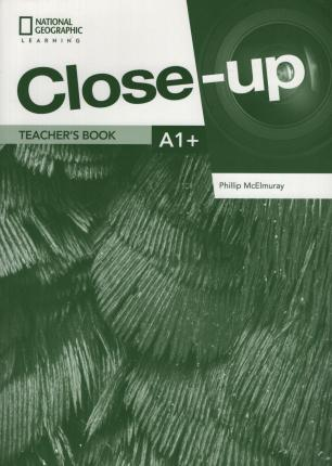 Close-Up A1+ Teacher's Book with Online Teacher Zone and Audio & Video Discs and Interactive White Board