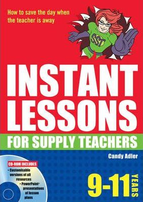 Instant Lessons for Supply Teachers 9-11