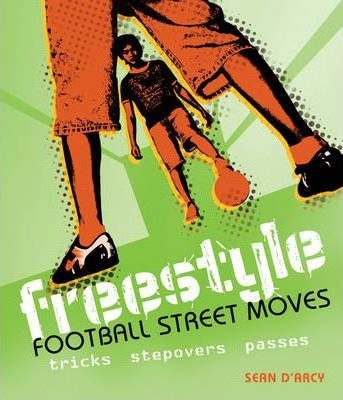 Freestyle Football Street Moves