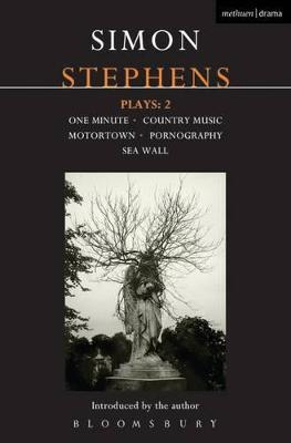 """Stephens Plays: 2: """"One Minute""""; """"Country Music""""; """"Motortown""""; """"Pornography"""", """"Sea Wall"""