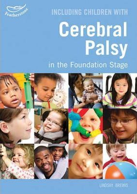 Including Children With Cerebral Palsy in the Foundation Stage