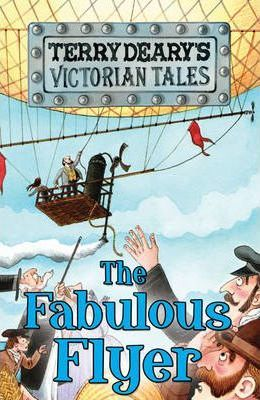 Victorian Tales: The Fabulous Flyer