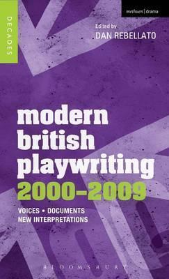 Modern British Playwriting: 2000-2009