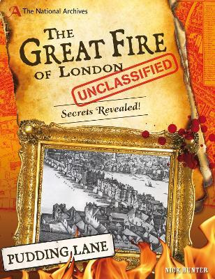 The National Archives: The Great Fire of London Unclassified