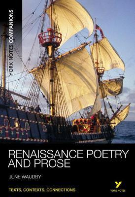 York Notes Companions: Renaissance Poetry and Prose