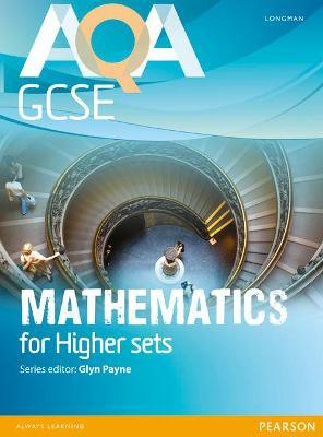 AQA GCSE Mathematics for Higher sets Student Book