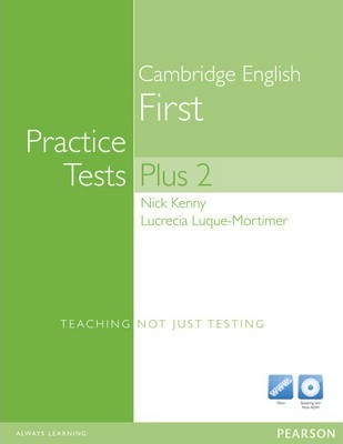 Practice Tests Plus FCE 2 New Edition without key for pack