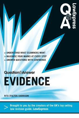 Law Express Question and Answer: Evidence Law (Revision Guide)