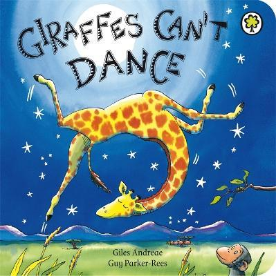 Giraffes Can't Dance: Board Book