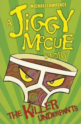 Jiggy McCue The Killer Underpants
