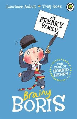 5 Top Reviewed Brainy Books For Holiday >> My Freaky Family Brainy Boris Laurence Anholt 9781408337561