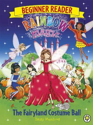 Rainbow Magic Beginner Reader: The Fairyland Costume Ball Cover Image