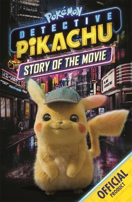 The Official Pokemon Detective Pikachu Story of the Movie