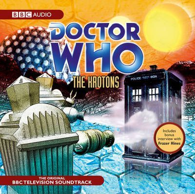 """""""Doctor Who"""": The Krotons: TV Soundtrack"""
