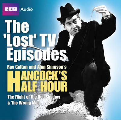 Hancock: The 'Lost' TV Episodes: WITH The Flight of the Red Shadow AND The Wrong Man