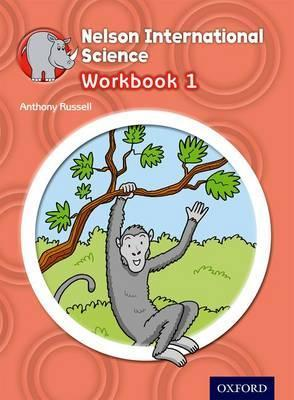 Nelson International Science Workbook 1