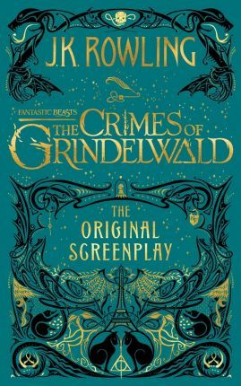 Fantastic Beasts: The Crimes of Grindelwald - The Original Screenplay Cover Image