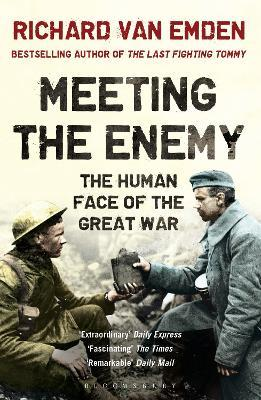 Meeting the Enemy  The Human Face of the Great War