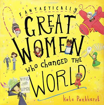 Fantastically Great Women Who Changed The World Cover Image