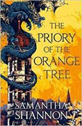 The Priory of the Orange Tree : Samantha Shannon : 9781408883464