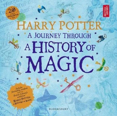 Harry Potter - A Journey Through A History of Magic Cover Image