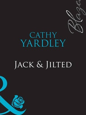 Jack and Jilted