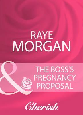 The Boss's Pregnancy Proposal