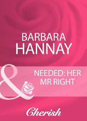 Needed: Her Mr Right