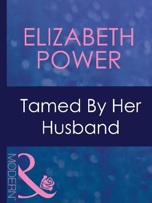 Tamed By Her Husband