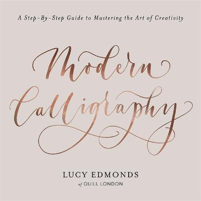 Modern Calligraphy Lucy Edmonds 9781409172550