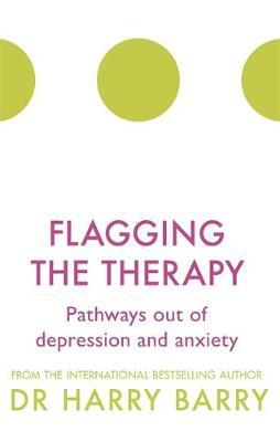 Flagging the Therapy - Harry Barry