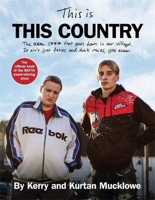This Is This Country : The official book of the BAFTA award-winning show