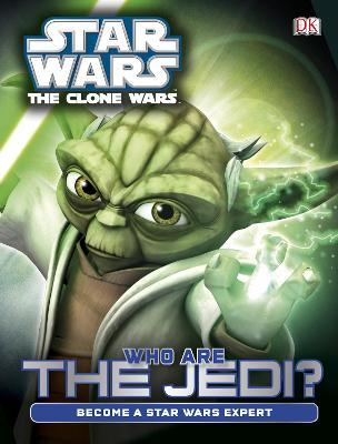 Star Wars Clone Wars Who are the Jedi?