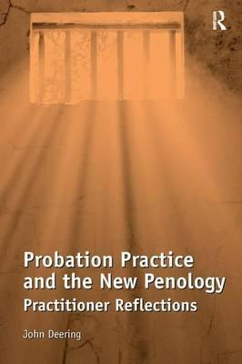 Probation Practice and the New Penology