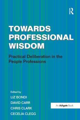 Towards Professional Wisdom