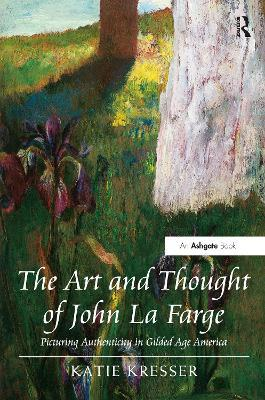 The Art and Thought of John La Farge