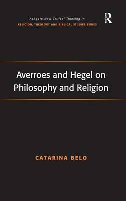 Averroes and Hegel on Philosophy and Religion