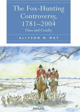 The Fox-Hunting Controversy, 1781-2004