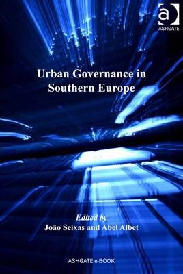 Urban Governance in Southern Europe